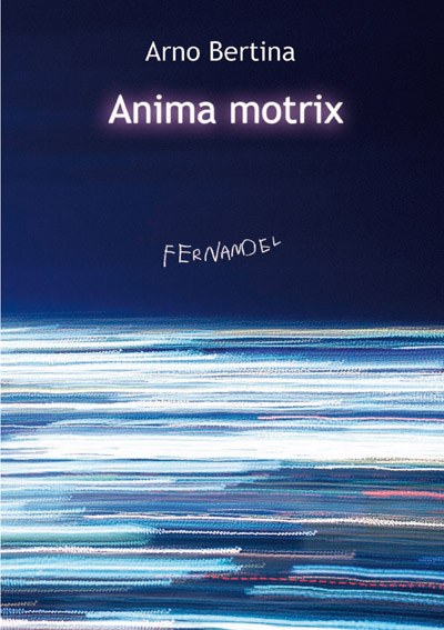 Anima motrix