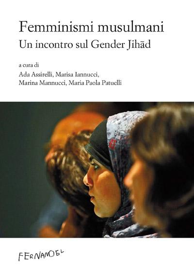 Femminismi musulmani. Un incontro sul Gender Jihad